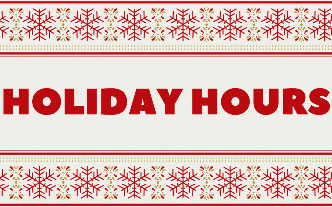 Holiday Hours 2019-2020