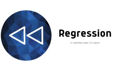 Regression: It Happens and It's Okay!